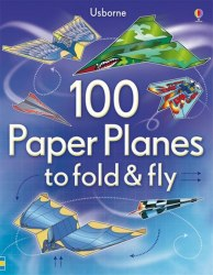 100 Paper Planes to Fold and Fly / Набір для творчості