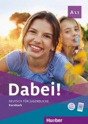 Dabei! A1.1 Kursbuch / Підручник для учня