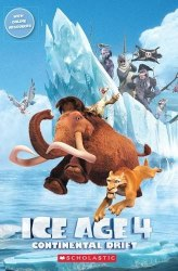 Scholastic Popcorn Readers 1 Ice Age 4: Continental Drift