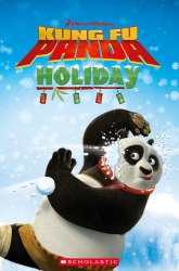 Scholastic Popcorn Readers 1 Kung Fu Panda Holiday