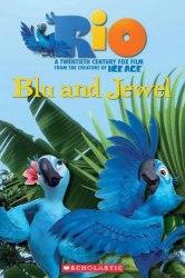 Scholastic Popcorn Readers 1 Rio: Blu and Jewel