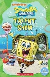 Scholastic Popcorn Readers 1 Spongebob Squarepants: Talent Show