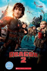 Scholastic Popcorn Readers 2 How to Train Your Dragon 2