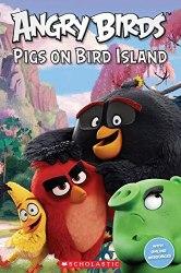 Scholastic Popcorn Readers Starter Angry Birds: Pigs on Bird Island