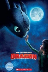 Scholastic Popcorn Readers Starter How to Train Your Dragon
