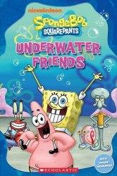 Scholastic Popcorn Readers Starter Spongebob Squarepants: Underwater Friends