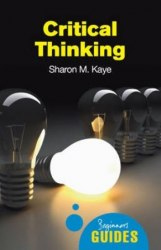 A Beginner's Guide: Critical Thinking