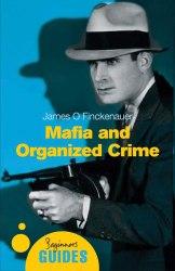 A Beginner's Guide: Mafia and Organized Crime