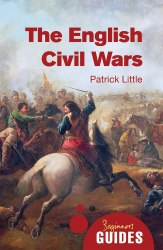 A Beginner's Guide: The English Civil Wars