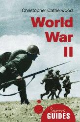 A Beginner's Guide: World War II