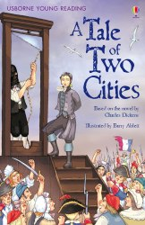 A Tale of Two Cities Usborne Publishing