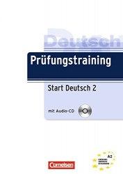 Prufungstraining DaF: Start Deutsch2 A2+CD