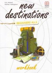 New Destinations Beginners A1.1 Workbook / Робочий зошит