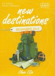 New Destinations Beginners A1.1 Class CDs / Аудіо диск