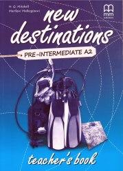 New Destinations Pre-Intermediate A2 Teacher's Book / Підручник для вчителя