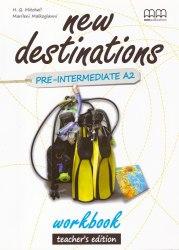 New Destinations Pre-Intermediate A2 Workbook Teacher's Edition / Робочий зошит з відповідями