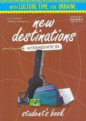 New Destinations Intermediate B1 Student's Book with Culture Time for Ukraine / Підручник для учня