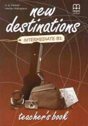 New Destinations Intermediate B1 Teacher's Book / Підручник для вчителя