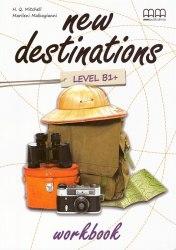 New Destinations B1+ Workbook / Робочий зошит