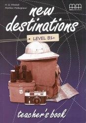 New Destinations B1+ Teacher's Book / Підручник для вчителя