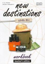 New Destinations B1+ Workbook Teacher's Edition / Робочий зошит з відповідями