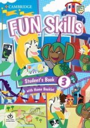 Fun Skills 3 Student's Book with Home Booklet and Downloadable Audio / Підручник для учня