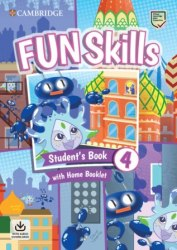 Fun Skills 4 Student's Book with Home Booklet and Downloadable Audio / Підручник для учня