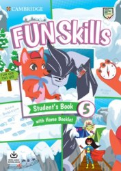 Fun Skills 5 Student's Book with Home Booklet and Downloadable Audio / Підручник для учня