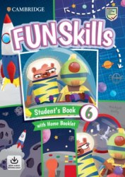 Fun Skills 6 Student's Book with Home Booklet and Downloadable Audio / Підручник для учня