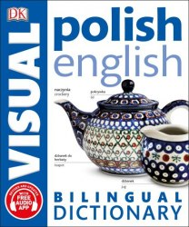 Polish-English Bilingual Visual Dictionary / Словник