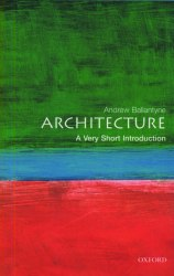 A Very Short Introduction: Architecture