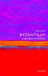 A Very Short Introduction: Byzantium