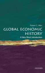 A Very Short Introduction: Global Economic History