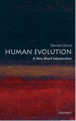 A Very Short Introduction: Human Evolution 2 Edition