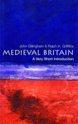 A Very Short Introduction: Medieval Britain