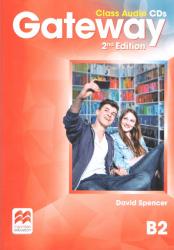 Gateway B2 (2nd edition) Class CDs Macmillan