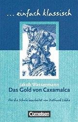 Einfach klassisch Das Gold von Caxamalca