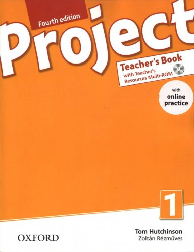 Project 1 (4th Edition) Teacher's Book with Teacher's Resources MultiROM and Online Practice / Підручник для вчителя