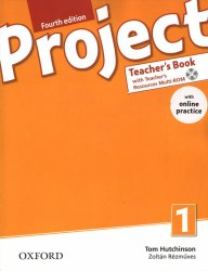 Project 1 (4th Edition) Teacher's Book with Teacher's Resources MultiROM and Online Practice Oxford University Press