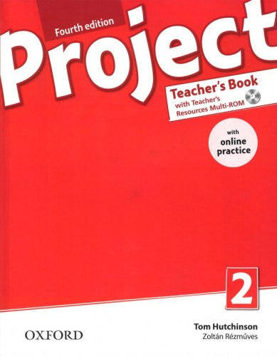 Project 2 (4th Edition) Teacher's Book with Teacher's Resources MultiROM and Online Practice / Підручник для вчителя