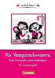 Einfach lesen 1 Die Vampirschwestern — eine Freundin zum Anbei?en
