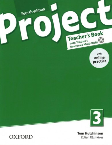Project 3 (4th Edition) Teacher's Book with Teacher's Resources MultiROM and Online Practice / Підручник для вчителя