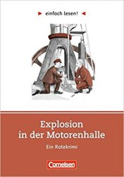 Einfach lesen 2 Explosion in der Motorenhalle