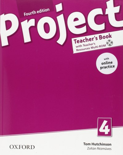 Project 4 (4th Edition) Teacher's Book with Teacher's Resources MultiROM and Online Practice / Підручник для вчителя