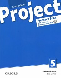 Project 5 (4th Edition) Teacher's Book with Teacher's Resources MultiROM and Online Practice / Підручник для вчителя