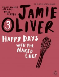 Jamie Oliver (3) Happy Days with the Naked Chef