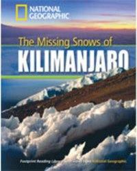 Footprint Reading Library 1300 B1 The Missing Snow of Kilimanjaro