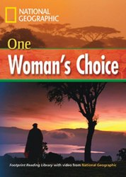 Footprint Reading Library 1600 B1 One Woman's Choice