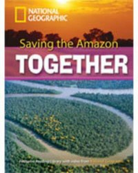 Footprint Reading Library 2600 C1 Saving the Amazon Together