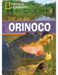 Footprint Reading Library 800 A2 Life on the Orinoco